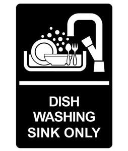 Dish Washing Sink Only Sign Plaque Available in 30 Colours and 6 Sizes