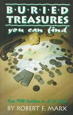 Buried Treasures You Can Find: Over 7500 Locations in All 50 States: By Rober...
