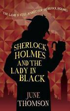 June Thomson, Sherlock Holmes and the Lady in Black (Sherlock Holmes Collection)