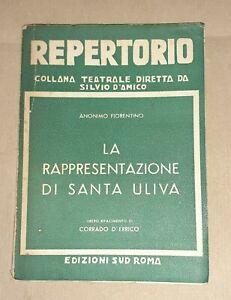 La rappresentazione di Santa Uliva - Anonimo Fiorentino - Repertorio 1936