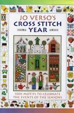 Jo Verso's Cross Stitch Year: 1001 Motifs to Celebrate the Events of the Seasons