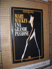 LIBRO - UNA GRANDE PASSIONE - M. MACKEY - 1° ED. OSCAR MONDADORI 90 - NUOVO MA