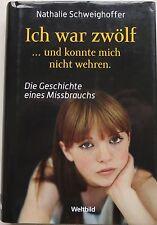 """i019-4 Nathalie Schweighoffer """" Ich war zwölf """""""
