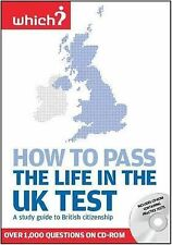 How to Pass the Life in the UK Test Book and CD Rom, New
