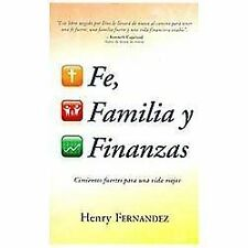 Fe, Familia Y Finanzas Faith, Family And Finances Spanish Edition