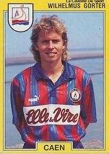 N°030 WILHELMUS GORTER NETHERLANDS CAEN VIGNETTE PANINI FOOTBALL 92 STICKER 1992