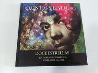 CUENTOS Y LEYENDAS DOCE ESTRELLAS EN TIERRA DE CABALLEROS Y TABLAS DAIMIEL LIBRO