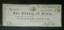 1862 15 Cents County of Craig, Virginia Obsolete Currency Note