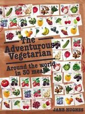 The Adventurous Vegetarian: Around the World in 30 Meals (Paperback or Softback)