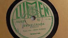 Jean Hubeau - 78rpm single 12-inch - Lumen #35-025  Kreisleriana