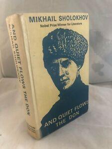 And Quiet Flows the Don by Mikhail Aleksandrovich Sholokhov (Hardback, 1966)