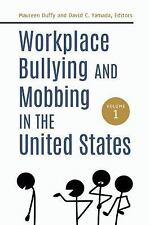 Workplace Bullying and Mobbing in the United States [2 Volumes] (2018,...