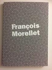 FRANCOIS MORELLET, exhibition catalogue, Levy Gorvy Gallery, London, 2018