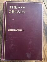 The Crisis by Winston Churchill  Copyright 1901, By The Macmillan And Company