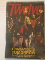 The Twelve: A Thrilling Novel of Tomorrow by Straczynski