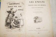 LES ENFANTS PEINTS PAR EUX MEMES 1841 ALEXANDRE DE SAILLET LITHOGRAPHIES RELIURE