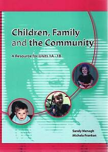 Children, Family and the Community: A Resource for Units 1A-1B by Sandy Menagh