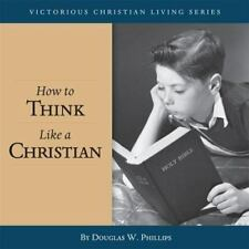 How to Think Like a Christian (CD) (War of the Worldviews) [Audio CD] [Aug 25, 2