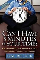 Can I Have 5 Minutes of Your Time?: A No-