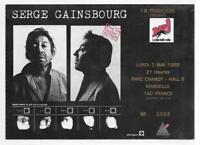 RARE / TICKET BILLET CONCERT - SERGE GAINSBOURG : LIVE A MARSEILLE FRANCE 1988
