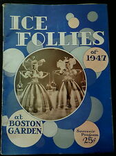 Souvenir Program ICE FOLLIES 1947 BOSTON GARDEN            A MUST SEE!!
