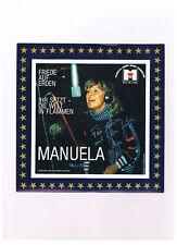 MANUELA   Friede auf Erden / Ihr setzt die Welt in Flammen  NEU von 1981