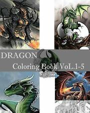 DRAGON : Coloring Book VoL. 1-5 : Adult Coloring Book, Design Coloring Book...