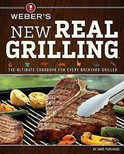 Weber's New Real Grilling by Jamie Purviance (Paperback / softback)
