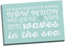 """If You Want To Know How Much We Love Canvas Print Large 30x20"""" Teal"""