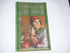 """Original 1922  """"To Have & To Hold"""" Silent Movie Herald Bert Lytell Betty Compson"""