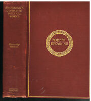 Complete Poetic Dramatic Works of Robert Browning 1895 Cambridge Ed. Book!