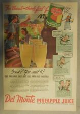 Del Monte Pineapple Juice Ad: Good? You Said It ! 1940's 11 x 15 inches