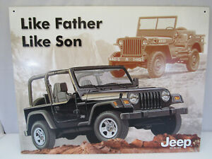 Jeep Tin Sign… Like Father Like Son - Man Cave Quality vg USA 2005