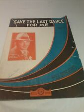 Save The Last Dance For Me - 1931 sheet music - Bing Crosby photo