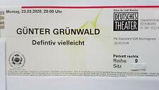 2 x Günter Grünwald 27.06.2020 Deutsches Theater München - neuer Termin !