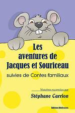 Les aventures de Jacques et Souriceau, par Stephane Carrion