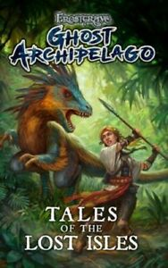 Frostgrave: GHOST ARCHIPELAGO - TALES OF THE LOST ISLES Novel - Osprey - NEW