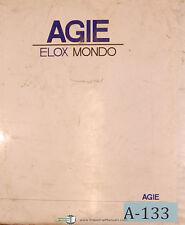 Elox Agie Mondo 1, 2, 3, 4, 20, 30 & 40, I Equipment EDM Manual 1992