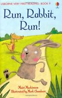 Run Rabbit Run (Usborne Very First Reading) By Mairi Mckinnon