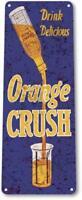 Drink Orange Crush Vintage Rustic Retro Tin Metal Sign