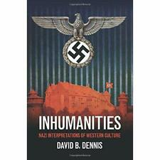 Inhumanities David B. Dennis Paperback Cambridge University Press 9781107521858