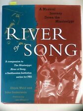River of Song: A Musical Journey Down the Mississippi, Wald, Junkerman (HC 1999)
