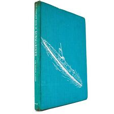 The Complete Book of Submarines Rush Chambliss Gimpel Navy 1950s World (Signed)