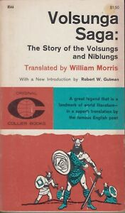 Volsunga Saga Story of the Volsungs and Niblungs William Morris 1962 Paperback