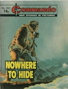 NOWHERE TO HIDE,COMMANDO WAR STORIES IN PICTURES,NO.1557,WAR COMIC,1981