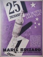 PUBLICITÉ DE PRESSE 1934 MARIE BRIZARD ANISETTE SUPERFINE - ADVERTISING