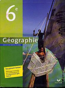 Geographie Collection Martin Ivernel (Geography Livre Pour Français Écoles)