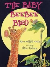 The Baby Beebee Bird: By Diane Redfield Massie