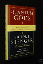 Quantum Gods; Creation, Chaos, and the Search for Cosmic Consciousness, Stenger
