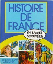 Histoire de France en Bandes Dessinées  - Relié - De Hugues Capet à Bouvines -
